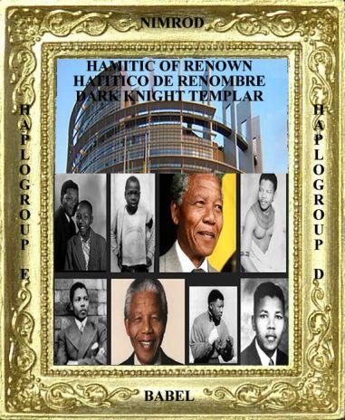 Nelson Mandela Hamitic of Renown
