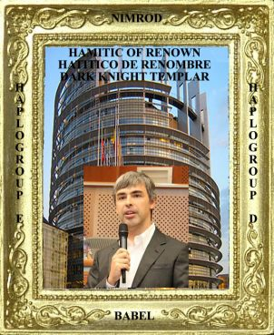 Hamitic of Renown Larry Page